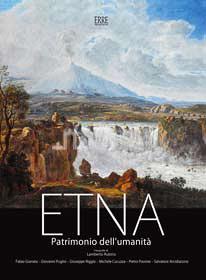 Etna patrimonio dell'umanità. Ediz. multilingue